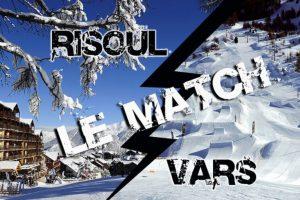 Vars vs Risoul